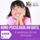 PSICOLOGIA INFANTIL BONO 4 SESIONES 45 MIN